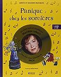 Panique chez les sorcières : Pour faire aimer la musique de Bach (1CD audio)