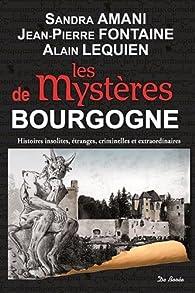 Bourgogne mystères par Sandra Amani