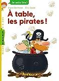 À table, les pirates !