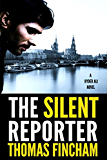 The Silent Reporter (A Police Procedural Mystery Series of Crime and Suspense, Hyder Ali #1) (English Edition)