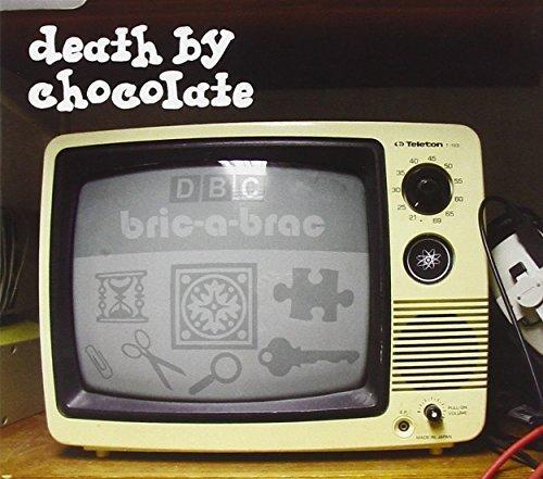 Bric-A-Brac by Death By Chocolate (2012-02-07)