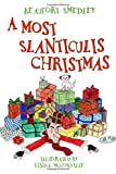 A Most Slanticulis Christmas
