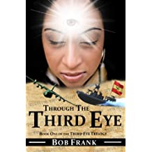 Through the Third Eye (Third Eye Trilogy Book 1) (English Edition)