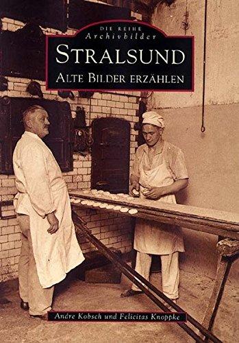 Stralsund: Alte Bilder erzählen