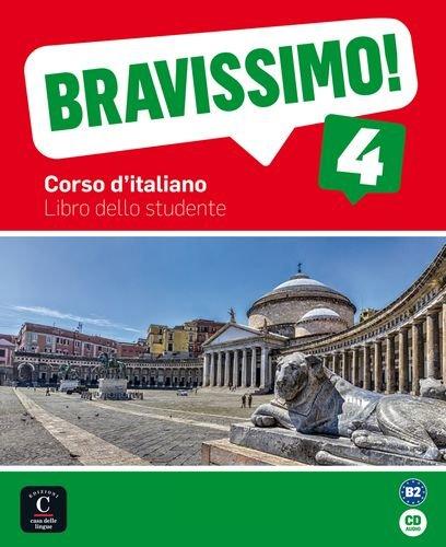 Bravissimo! 4. Libro dello studente + CD por Marilisa Birello