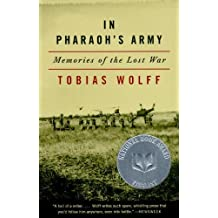 In Pharaoh's Army: Memories of the Lost War 1st Vintage Books edition by Wolff, Tobias (1995) Taschenbuch