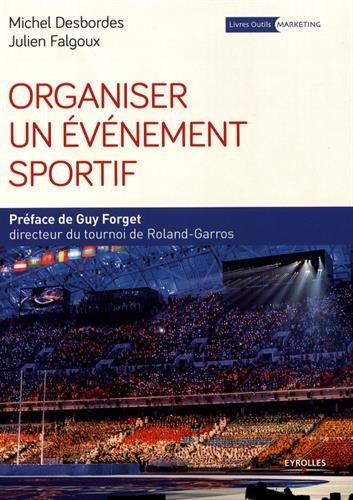 Organiser un événement sportif par Julien Falgoux