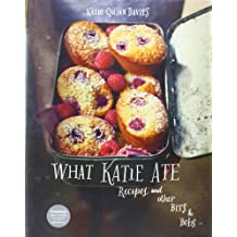 What Katie Ate: Recipes and Other Bits and Bobs