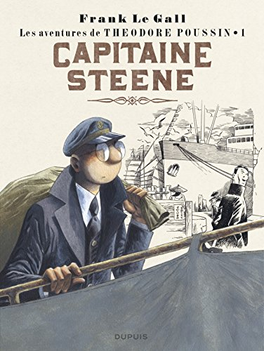 Thodore Poussin - Tome 1 - Capitaine Steene