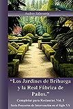 Image de Los Jardines de Brihuega y la Real Fabrica de Paños: Completar para Restaurar (Proyectos de Intervención en el Siglo X