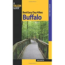 Best Easy Day Hikes Buffalo (Best Easy Day Hikes Series) by Randi Minetor (2010-05-04)