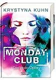 Monday Club. Das erste Opfer: Band 1 bei Amazon kaufen