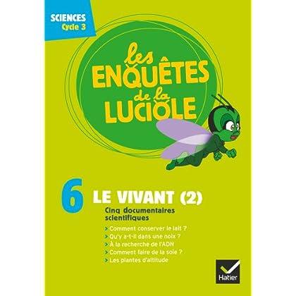 Les Enquêtes de la Luciole Cycle 3 - Le Vivant (2) - DVD