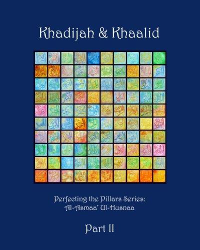 Khadijah & Khaalid Part II