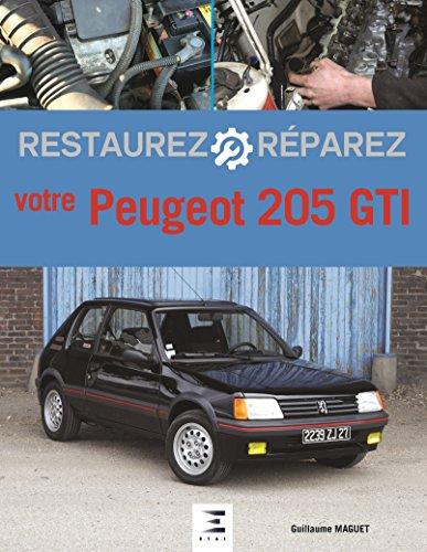 Restaurez et réparez votre 205 GTI
