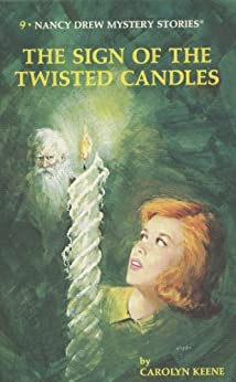 Nancy Drew 09: The Sign of the Twisted Candles by [Keene, Carolyn]
