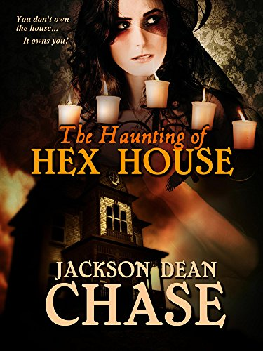 The Haunting of Hex House: You Don't Own the House... It Owns You! (Young Adult Horror Book 3) (English Edition) (Halloween West, North)