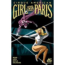Girl Over Paris (The Cirque American Series) #4 (of 4)