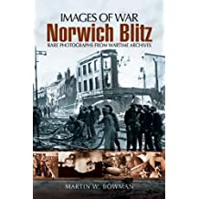 Norwich Blitz (Images of War)