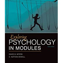Exploring Psychology in Modules by David G. Myers (2016-01-01)