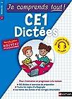 Dictées CE1 - 150 dictées avec audio et des exercices de préparation - Je comprends tout niveau CE1