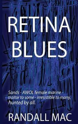 [Retina Blues] (By (author)  Mac Randall) [published: February, 2014]