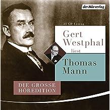 Gert Westphal liest Thomas Mann: Die große Höredition