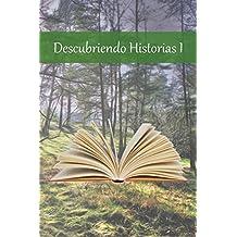 Descubriendo Historias I