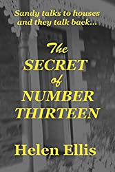 The SECRET of NUMBER THIRTEEN: Is a malevolent presence haunting this house?