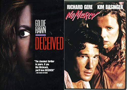 Psychological Adventure Thrillers in two Slammin' Films - Goldie Hawn in Deceived and No Mercy starring Gere and Basinger (Together at last!) 2-DVD Bundle