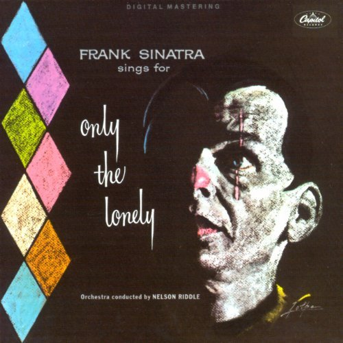 Only the Lonely by Frank Sinatra (2005-05-03)