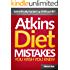 Atkins Diet Mistakes You Wish You Knew - Scientifically Backed up Without BS!