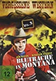 Blutrache in Montana - Vergessene Western Vol. 3 - Bill Elliott, Walter Brennan, Marie Windsor