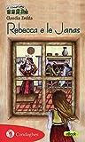 Rebecca e le Janas (Il Trenino verde Vol. 48)
