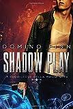 Il fuorilegge della magia nera. Shadow Play: 2