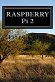 RASPBERRY Pi 2: Advanced Tips and Tricks by Harry Colvin (2016-04-29)