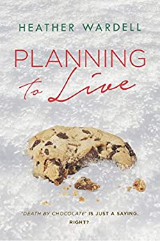 Planning to Live (Toronto Collection Book 3) by [Wardell, Heather]