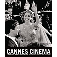 Cannes cinema a visual of the world s greatest fil festival
