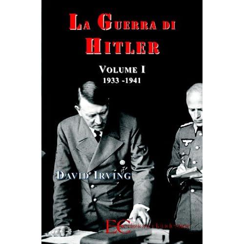 La Guerra Di Hitler Vol. I (1933-1941)
