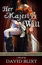 Her Majesty's Will (English Edition)