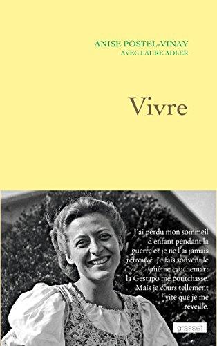 Vivre par Anise Postel-Vinay