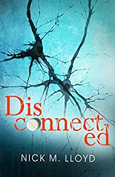 Disconnected (English Edition) di [Lloyd, Nick M]