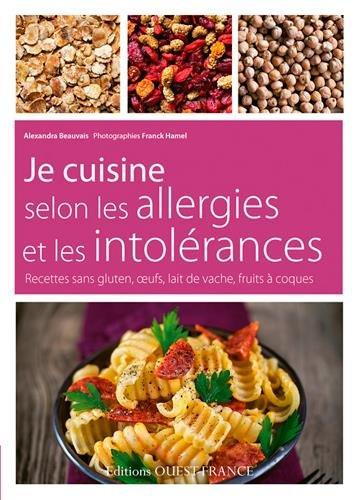 Je Cuisine Selon les Allergies et les Intolerances par Beauvais/Alexandra