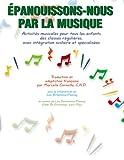 Epanouissons-nous Par La Musique (Come on Everybody, Let's Sing)