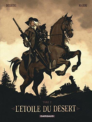 L'Etoile du Désert - tome 2 - Étoile du désert (L') - réédition tome 2