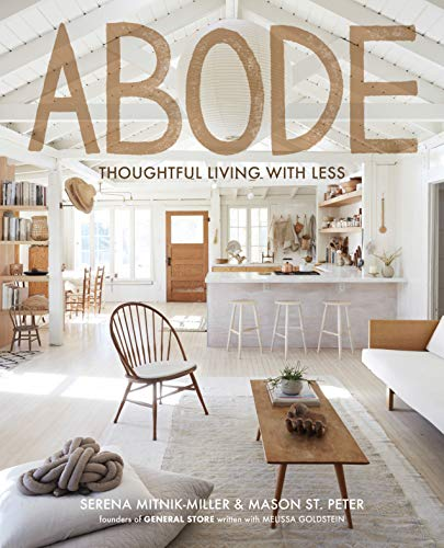 Abode: Thoughtful Living with Less (English Edition) - Serena Grid