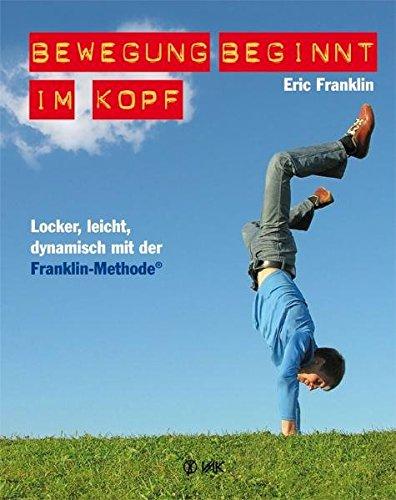 bewegung-beginnt-im-kopf-locker-leicht-dynamisch-mit-der-franklin-methoder