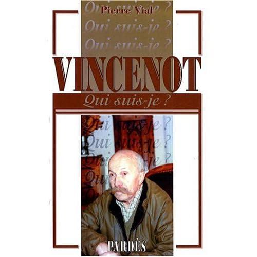 Qui suis-je ? - Henri Vincenot