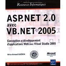 ASP.Net 2.0 avec VB.Net 2005 : Conception et développement d'applications Web avec Visual Studio 2005