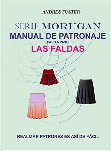 SERIE MORUGAN MANUAL DE PATRONAJE: LAS FALDAS por Andrés Fuster Aguiló